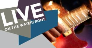 2017-07-26 - Live at the Waterfront