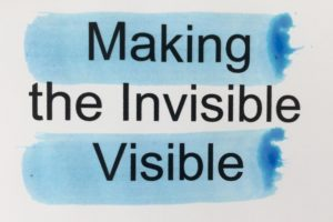 10-03-2017 - Making the Invisible Visible